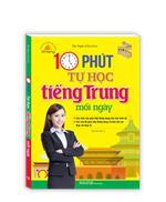 Xinfeng - 10 phút tự học tiếng Trung mỗi ngày (tái bản 02)