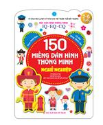 Tủ sách rèn luyện kỹ năng cho trẻ trước tuổi đến trường (2-6 tuổi) Bóc dán hình thông minh IQ-EQ-CQ 150 miếng dán hình thông minh - Nghề ghiệp