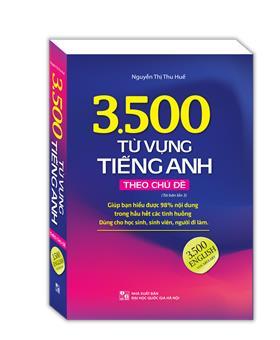 3500 từ vựng tiếng Anh theo chủ đề (sách màu tái bản 03)