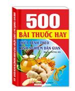 500 bài thuốc hay chữa bệnh theo dân gian