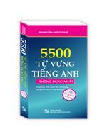 5500 từ vựng tiếng Anh thông dụng nhất (tái bản 03)