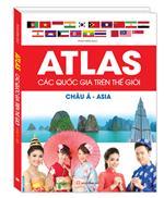 Atlas các quốc gia trên thế giới - Châu Á - ASIA (bìa cứng)