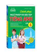 The langmaster - Chinh phục ngữ pháp và bài tập tiếng Anh lớp 4 tập 2 (tái bản 01)