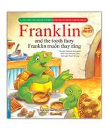 Bộ truyện về chú rùa nhỏ Franklin - Franklin muốn thay răng (song ngữ Anh-Việt)(sách bản quyền)