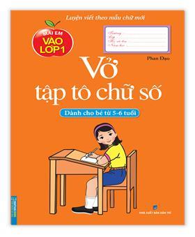Vở tập tô chữ số (dành cho bé từ 5 - 6 tuổi)
