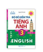 The langmaster - Bộ đề kiểm tra tiếng Anh lớp 3 tập 1 - Có đáp án (tái bản)