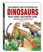 Bách khoa thư khủng long dành cho thiếu nhi (bìa mềm)