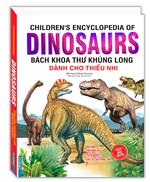 Bách khoa thư khủng long dành cho thiếu nhi (bìa cứng)