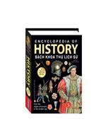 Bách khoa thư lịch sử - Từ tiền sử đến thời đại (bìa cứng)