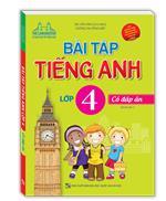 Bài tập tiếng Anh lớp 4 (tái bản 01)