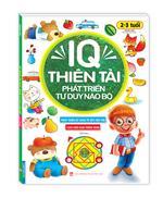 IQ thiên tài phát triển tư duy não bộ 2-3 tuổi (tái bản)