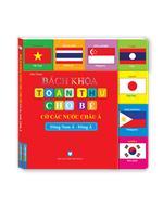 Bách khoa toàn thư cho bé - Cờ các nước châu Á (Đông Nam Á-Đông Á)-tái bản