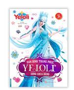 Dán hình trang phục YELOLI - Công chúa băng (Sách bản quyền) - tái bản