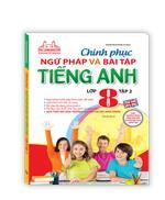 The Langmaster - Chinh phục ngữ pháp và bài tập tiếng Anh lớp 8 - Tập 2 (tái bản 02)