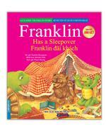 Bộ truyện về chú rùa nhỏ Franklin - Franklin đãi khách (song ngữ Anh-Việt)(sách bản quyền)