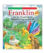 Bộ truyện về chú rùa nhỏ Franklin - Franklin không sợ sấm sét (song ngữ Anh-Việt)(sách bản quyền)