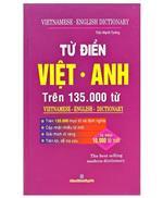 Từ điển Việt - Anh trên 135.000 từ