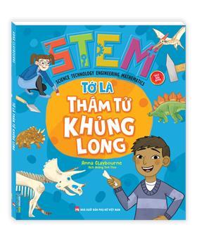 STEM - Tớ là thám tử khủng long (sách bản quyền)