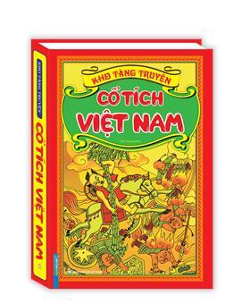 Kho tàng truyện cổ tích Việt Nam (bìa cứng) - tái bản