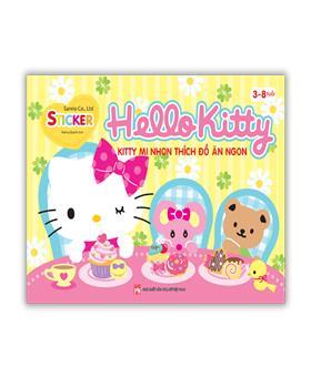 Hello Kitty - Kitty mi nhon thích đồ ăn ngon (3-8 tuổi)