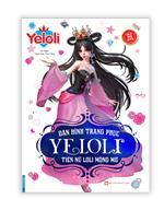 Dán hình trang phục YELOLI - Tiên nữ loli mộng mơ (Sách bản quyền) - tái bản
