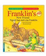 Bộ truyện về chú rùa nhỏ Franklin - Người bạn mới của Franklin (song ngữ Anh-Việt)(sách bản quyền)
