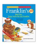 Bộ truyện về chú rùa nhỏ Franklin - Ngày buồn bã của Franklin (song ngữ Anh-Việt)(sách bản quyền)