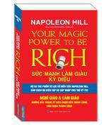 Bussinessbooks - Napoleon Hill Sức mạnh làm giàu kỳ diệu-Nghĩ giàu & Làm giàu