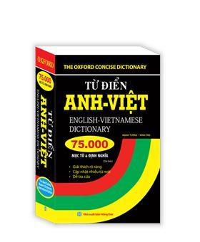 Từ điển Anh Việt 75000 mục từ và định nghĩa (bìa mềm)(tái bản)