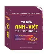 Từ điển Anh - Việt trên 135.000 từ (bìa cứng)