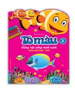 Tô màu động vật dưới nước tập 2(song ngữ Anh-Việt)