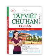 Tập viết chữ Hán cơ bản dành cho người mới bắt đầu (tái bản 02)