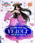 Dán hình trang phục YELOLI - Tiên nữ loli mộng mơ (Sách bản quyền)