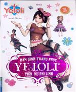 Dán hình trang phục YELOLI - Tiên nữ phi linh (Sách bản quyền)