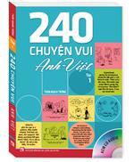 240 chuyện vui Anh - Việt Tập 1 ( Sách màu kèm CD )