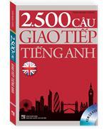 2.500 câu giao tiếp Tiếng Anh (Sách màu - Kèm CD)