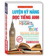 Luyện kỹ năng đọc Tiếng anh ( Nsights and Ideas )
