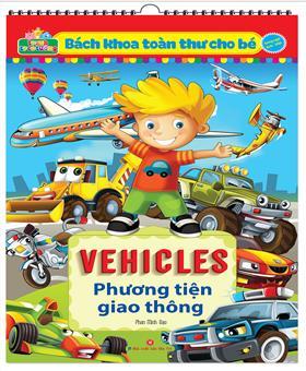 Tranh treo tường - Bách khoa toàn thư cho bé - VEHICLES phương tiện giao thông (song ngữ Anh Việt)