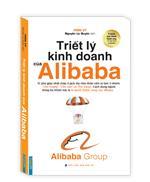 Triết lý kinh doanh của Alibaba(bìa mềm)