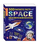 Sách Bản Quyền Micro Facts! Cùng Bé Khám Phá 500 Điều Thú Vị Về Vũ Trụ