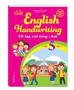English Handwriting - Vở tập viết tiếng anh lớp 5 tập 2