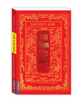 Việt Nam văn hóa sử cương (in theo bản 1938 , xuất bản Bốn Phương)