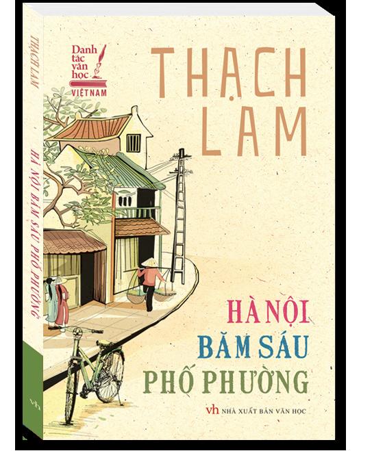 Tác phẩm Hà Nội băm sáu phố phường của nhà văn Thạch Lam.